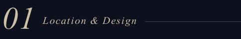 01 Location & Design